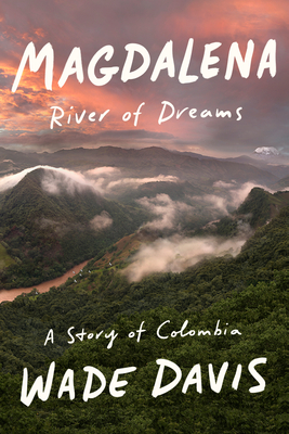 Magdalena: River of Dreams: A Story of Colombia - 9780375410994