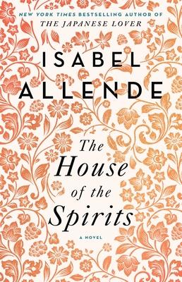 The House of the Spirits: A Novel - 9781501117015