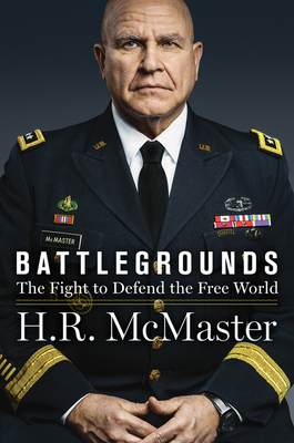 Battlegrounds: The Fight to Defend the Free World (Hardcover) - 9780062899460