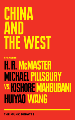 China and the West: The Munk Debates (Paperback) - 9781487007188