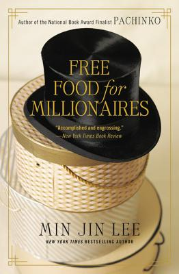 Free Food for Millionaires (Paperback) - 9781538714850