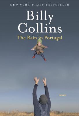 The Rain in Portugal: Poems (Paperback) - 9780812982688