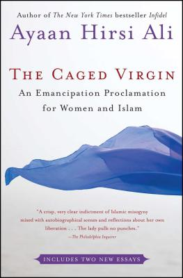 The Caged Virgin: An Emancipation Proclamation for Women and Islam - 9780743288347