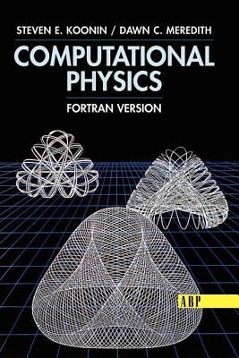 Computational Physics: Fortran Version - 9780201386233