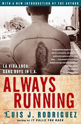 Always Running: La Vida Loca: Gang Days in L.A. - 9780743276917
