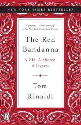 The Red Bandanna: A Life. A Choice. A Legacy. - 9780143130079