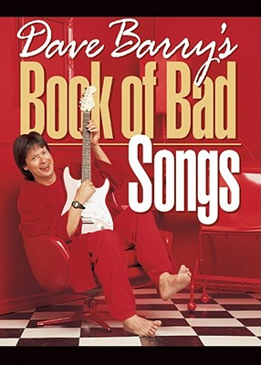 Dave Barry's Book of Bad Songs - 9780740706004