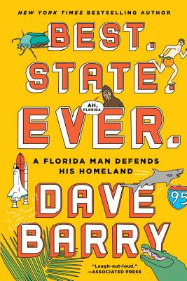 Best. State. Ever.: A Florida Man Defends His Homeland - 9781101982617