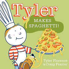 Tyler Makes Spaghetti! - 9780062047564