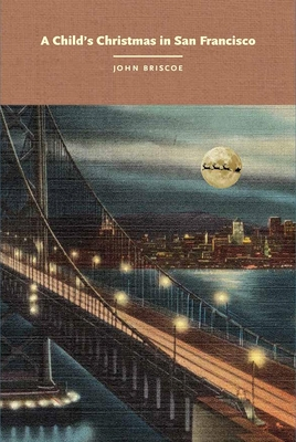 A Child's Christmas in San Francisco - 9780867198850