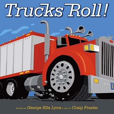 Trucks Roll! - 9781416924357